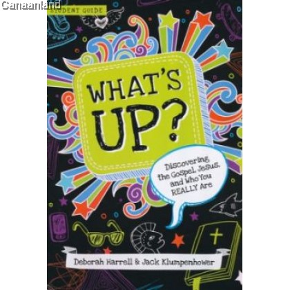 What's Up: Discovering the Gospel- Student Guide