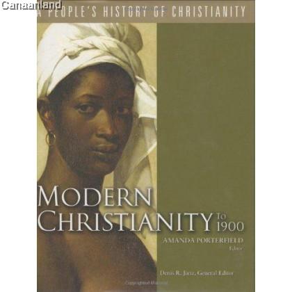 Modern Christianity to 1900 Vol 6, HC(OP