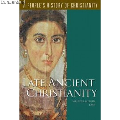 Late Ancient Christianity, Vol 2 (bk)