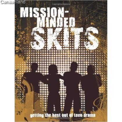Mission-minded Skits: Getting the Best out of Teen Drama
