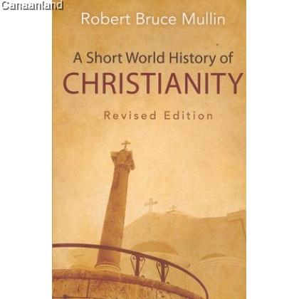 A Short World History of Christianity (b