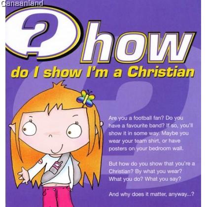 How Do I Show I'm a Christian, Pamphlet