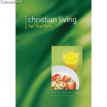 Christian Living for Starters