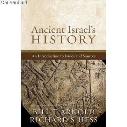 Ancient Israel's History: An Introduction to Issues & Sources (Print on Demand)