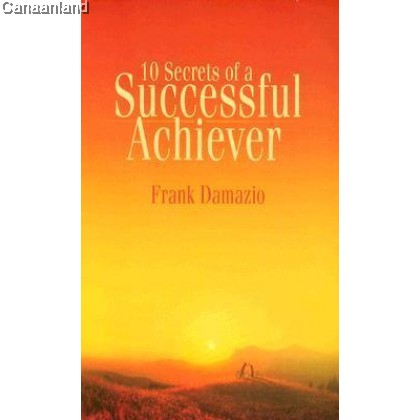 10 Secrets of a Successful Achiever (bk)