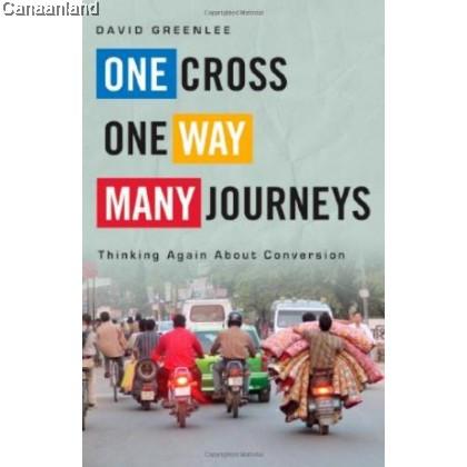 One Cross, One Way, Many Journeys (bk)