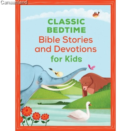 Classic Bedtime Bible Stories and Devoti