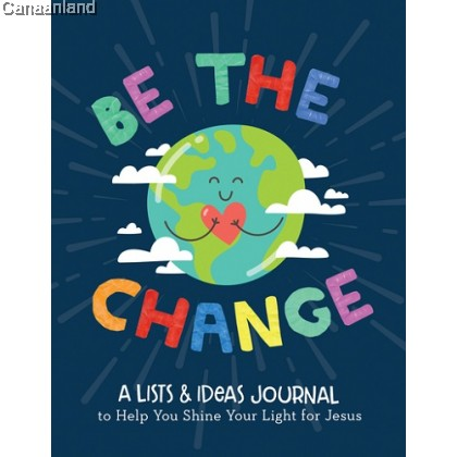 BE the CHANGE: A Lists and Ideas Journal