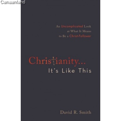 Christianity... It's Like This (bk)