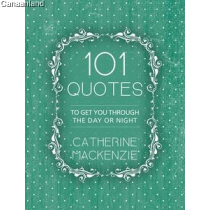 101 Quotes: To Get You Through the Day O