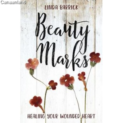 Beauty Marks - Healing Your Wounded Hear