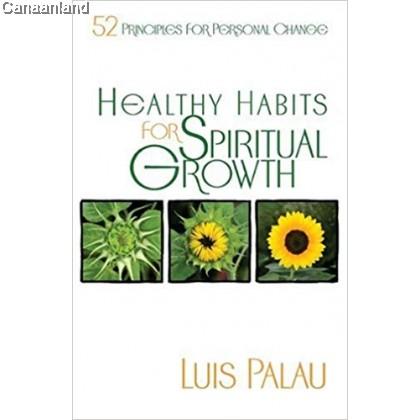Healthy Habits for Spiritual Growth (bk)
