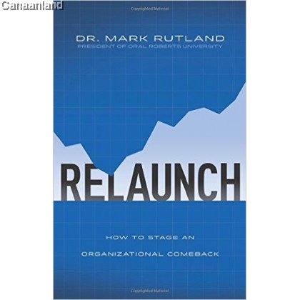 ReLaunch: How to Stage an Organizational
