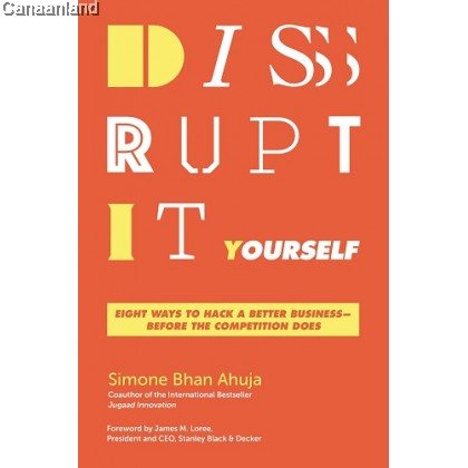 Disrupt-It-Yourself: Eight Ways to Hack
