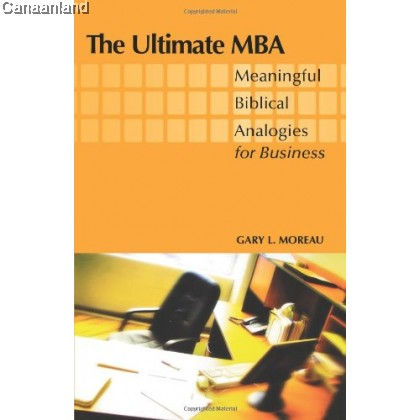The Ultimate MBA - Meaningful Biblical A
