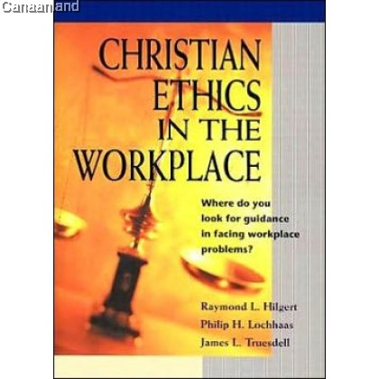 Christian Ethics in the Workplace (bk)