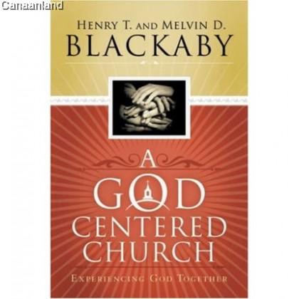 A God Centered Church (bk)
