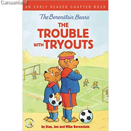 Berenstain Bears The Trouble with Tryout