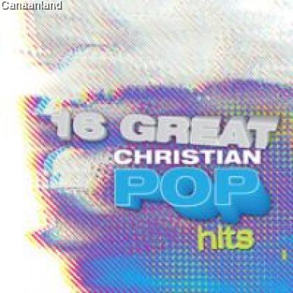 16 Great Christian Pop Hits