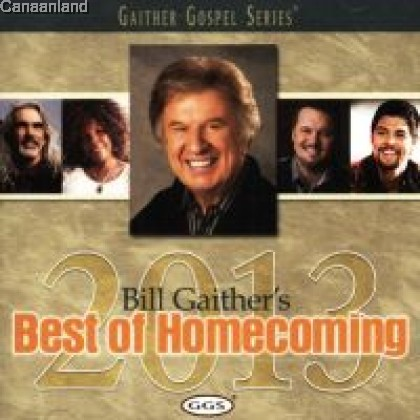 Bill Gaither - Best of Homecoming 2013