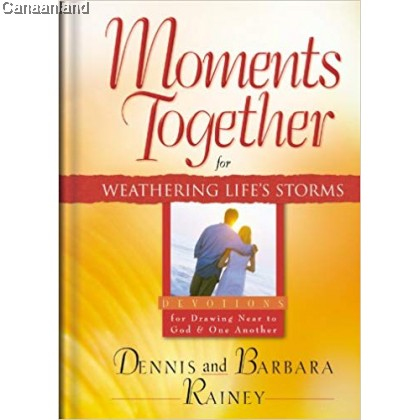 Moments Together for Weathering Life's Storms, Hardcover [Bargain]