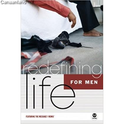 Redefining Life for Men (bk)