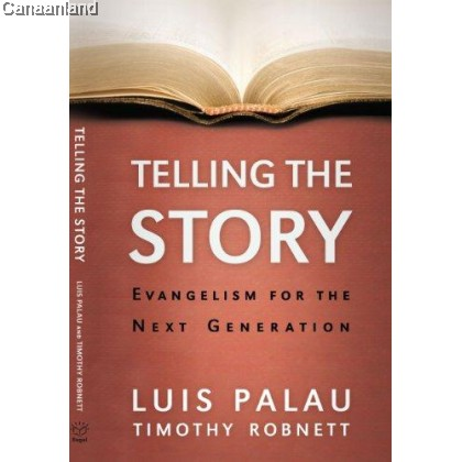 Telling the Story: Evangelism for the Ne