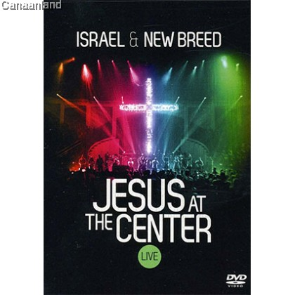 Israel & New Breed - Jesus at the Center, DVD