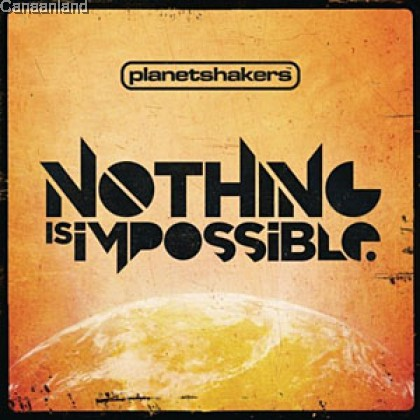 Planetshakers - Nothing Is Impossible CD+DVD