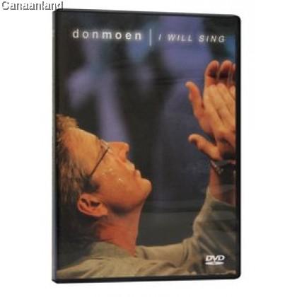 Don Moen - I Will Sing, DVD