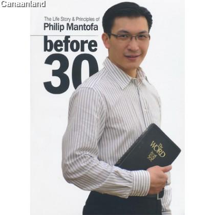 Before 30: Life Story Philip Mantofa, Trad 30歲之前 (繁) :腓力牧師的生命淬煉和10項必勝金律