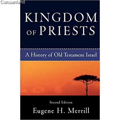 Kingdom of Priests: A History of Old Testament Israel, 2nd Edition