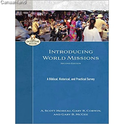 Introducing World Missions (Encountering Mission), 2nd Edition, Hardcover