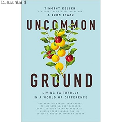 Uncommon Ground: Living Faithfully