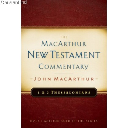 1 & 2 Thessalonians (MacArthur New Testament Commentary Series), Hardcover