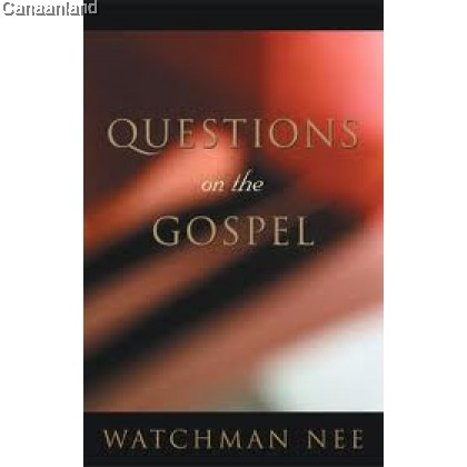 Questions on the Gospel