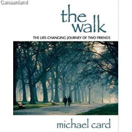 The Walk: The Life-Changing Journey of Two Friends [Bargain]