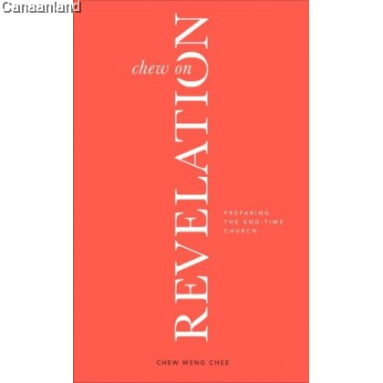 Chew on Revelation: Preparing the End-Time Church