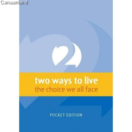Two Ways to Live: The Choice We All Face, Pocket Edition