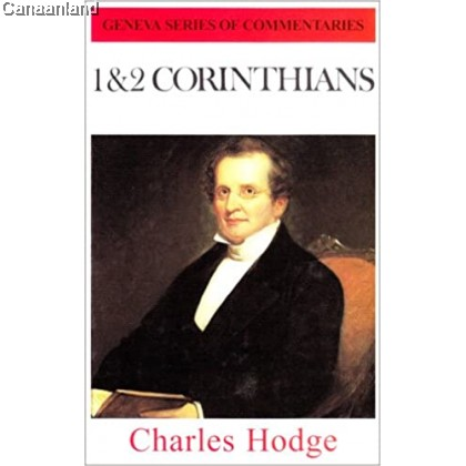 1 & 2 Corinthians (Geneva Series of Commentaries), Hardcover