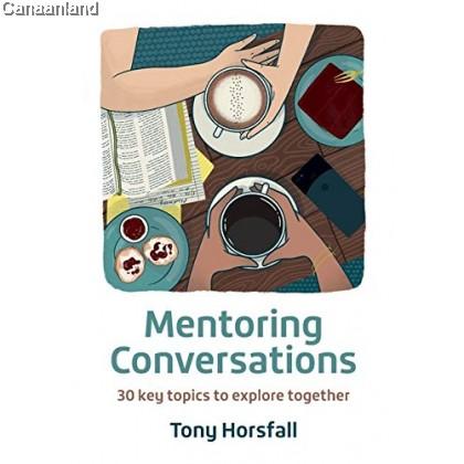 Mentoring Conversations: 30 key topics to explore together