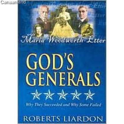 God's Generals 2 - Maria Woodworth-Etter