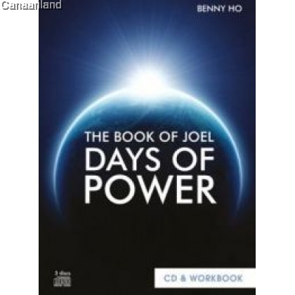 Benny Ho - Book of Joel - Days of Power