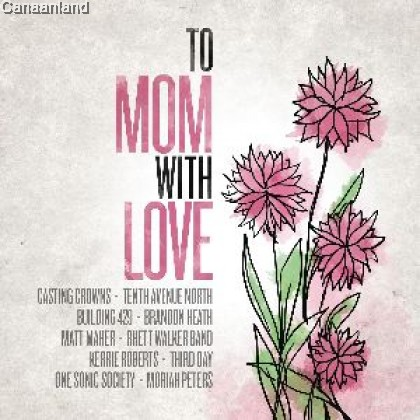 Various Artists - To Mom with Love