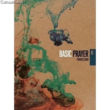 BASIC: Prayer - DVD 6