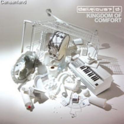 Delirious - Kingdom of Comfort