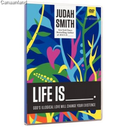 Life is _____ - DVD Study