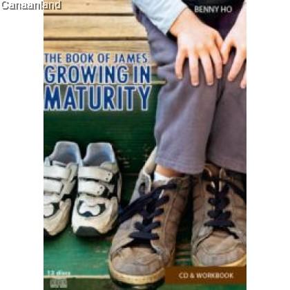 Book of James - Growing in Maturity