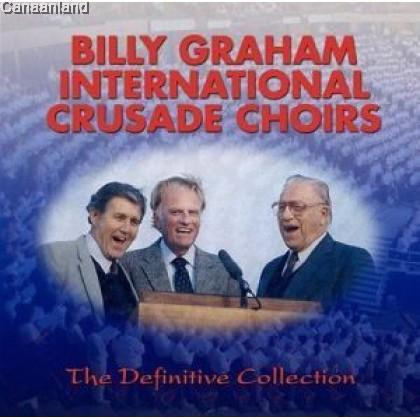 Billy Graham International Crusade Choir - The Definitive Collection 3CD Set