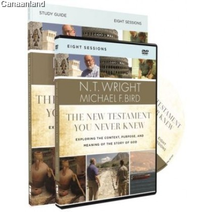The New Testament You Never Knew Study Guide with DVD: Exploring the Context, Purpose, and Meaning o